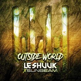 LE SHUUK X SUNBEAM - OUTSIDE WORLD